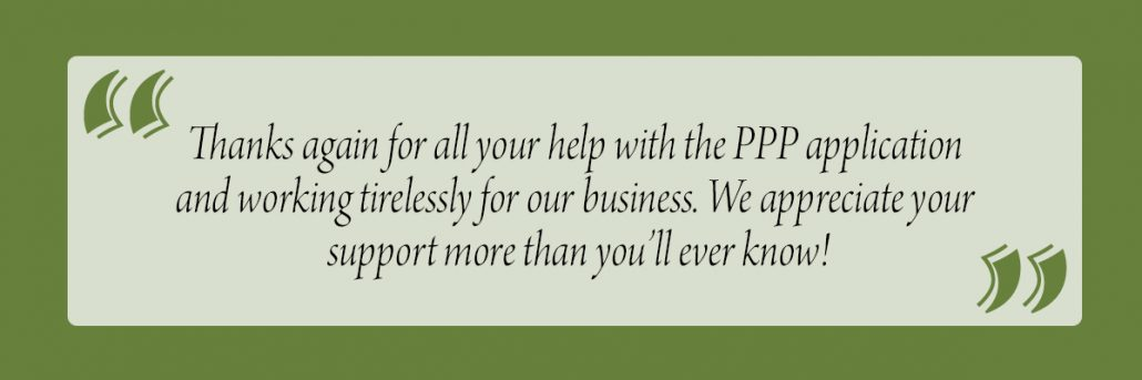 Customer quote on Paycheck Protection Program (PPP)